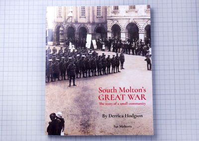 Self published non-fiction book about South Molton's Great War with extracts from old newspapers