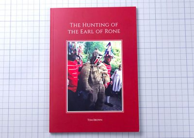 The Hunting of The Earl of One self published book